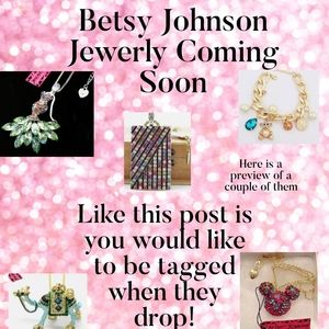 Betsy Johnson Jewerly Coming Soon